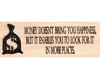 Money Doesn't Bring Happiness