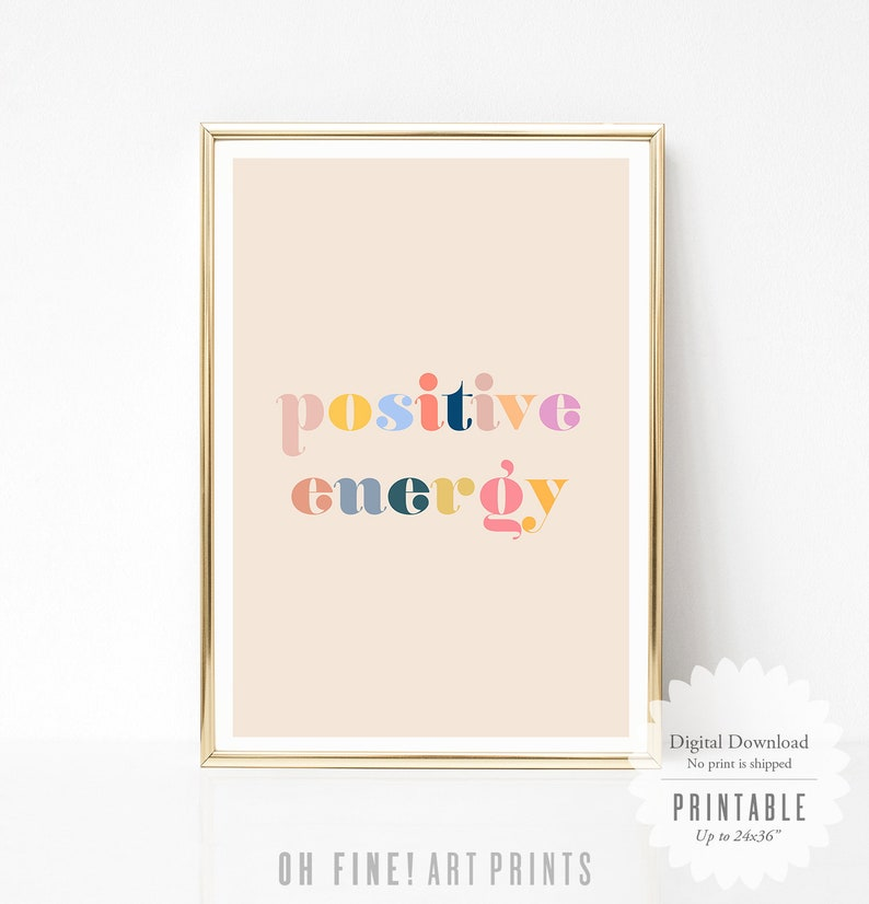 Positive Energy Motivational Quote Print Dorm Wall Art Pink image 1
