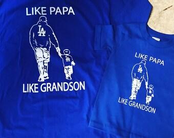3d2ff1f4d74 Like Papa Like Grandson Dodgers Inspired T-shirt. Custom Order