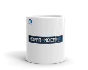 Hot Rod Coffee Mug - Coffee Cup - Tea Cup - Coco Cup - Mopar Or No Car Cup Free Shipping!