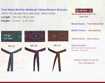 TRIM BELT - Trim Waist Belt for Medieval Viking Women Dresses
