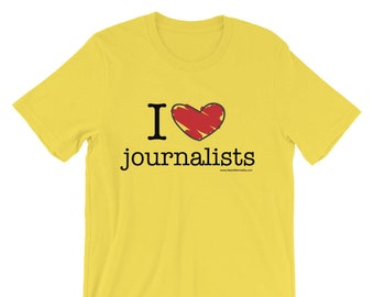 I Heart Journalists - T-shirt / #Resist / Resistance Wear / Reality-Based Media / Mainstream Media / Journalists /  Donate to ACLU