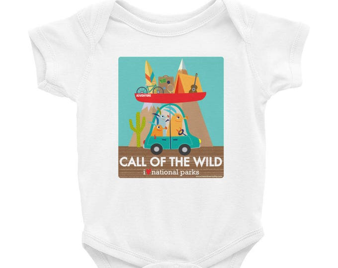Call of the Wild - I Love National Parks Infant Bodysuit / Outdoors / Nature / Adventure / Utah Bears Ears / Donate to NRDC