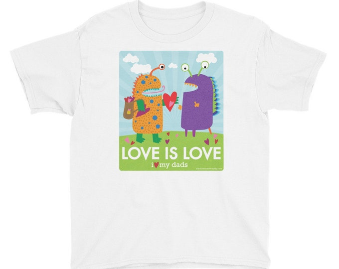 Love is Love - I Love My Dads Youth T-shirt / LGBTQ Pride / Same Sex / Gay Pride / Two Dads / Gay Dads / Baby Shower Gift / Donate to ACLU