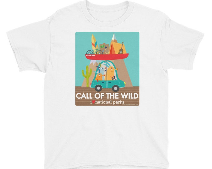Call of the Wild - I Love National Parks Youth T-Shirt / Camping / Travel / Environmentalist Shirt / Support Bears Ears / Donate to NRDC