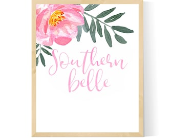 Southern Belle, Floral, Watercolor, Printable, Wall Art, Digital Download, Southern Decor, Southern Home Decor,