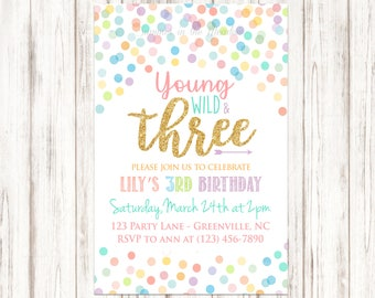 3rd birthday invite etsy young wild and three birthday party invitation gold glitter three confetti dots 3rd party invite printable girl birthday filmwisefo