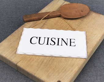 French Vintage Style CUISINE Sign