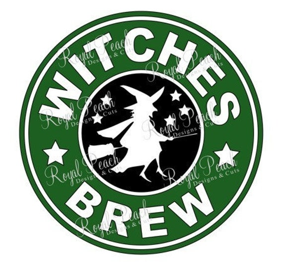 Witch Brew Svg Starbucks Witch Svg Witch Svg Halloween Svg Etsy