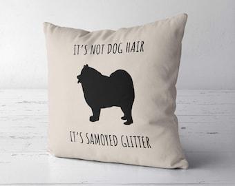 It's Not Dog Hair It's Samoyed Glitter Pillow Cover Case, Samoyed Gift, Samoyed Decor, Gift For Samoyed Lover, Samoyed Mom, Samoyed Mom Gift