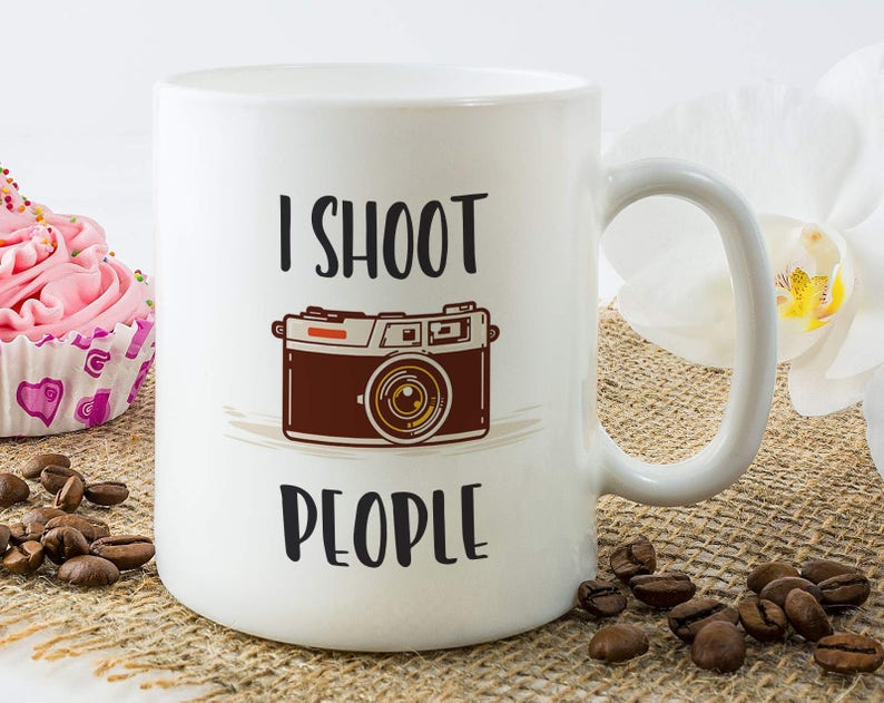 I Shoot People Mug Photographer Photography Lover Coffee