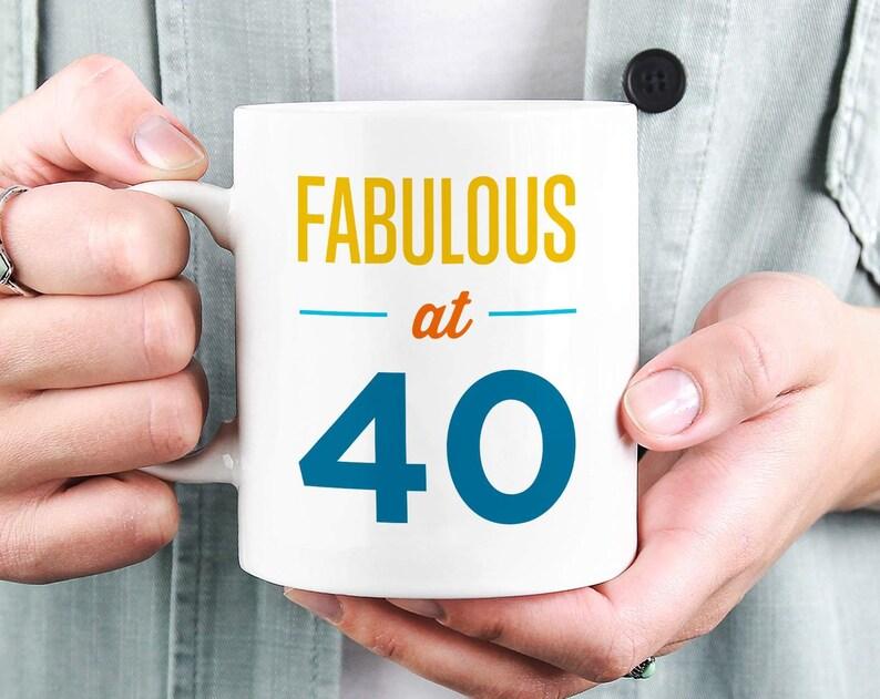 Funny 40th Birthday Mug Gift For Men Women
