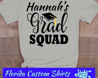 208a24444 Graduation Squad Personalized with Name, Graduation Shirt, Family Graduation,  Graduation Group, 2019 Graduation Tee, Grad Gift, Custom