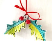 Holly pottery ornament / home gift / hanging wreath christmas decor