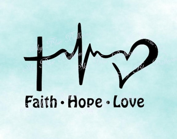 Download Faith Hope Love Svg Religious Svg Christian Svg Quote SVG ...