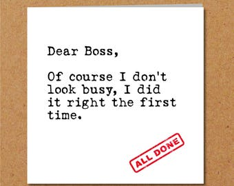 Boss Card Work Job Birthday Blank General Funny Humorous And Fun Handmade