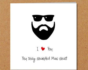 Sexy Beard Card For Boyfriend Husband Male Friend Valentines Day Anniversary Birthday Friendship Bearded Beast Moustache