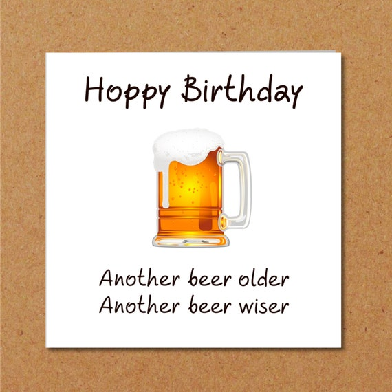 Birthday Quotes Another Year Older: Funny BEER Birthday Card For Dad Son Male Friend Humorous