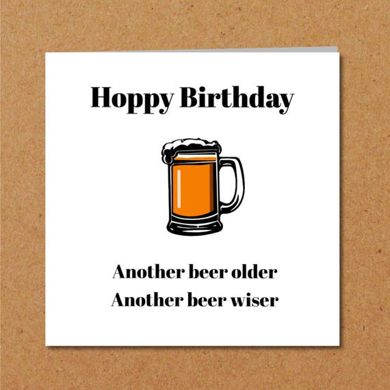 Funny BEER Birthday Card For Dad Son Male Friend Humorous