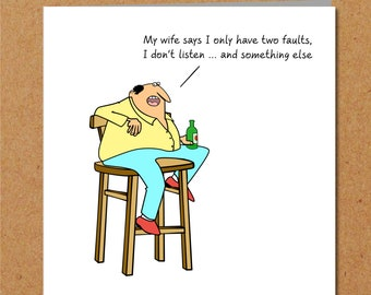 Funny Birthday Card for Husband, Dad or any male friend- 40th 50th 60th - humorous humour fun - any occasion