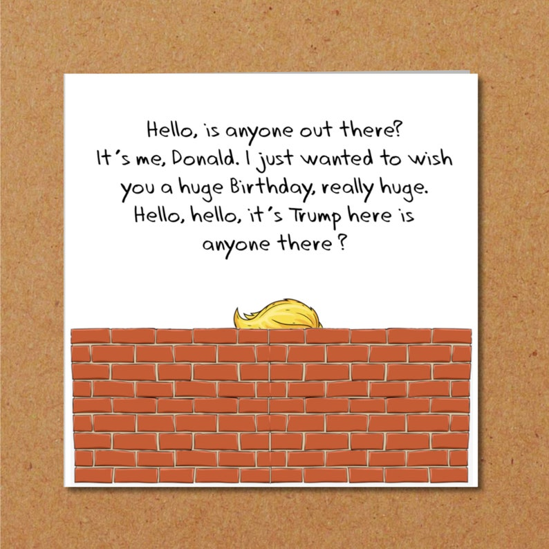 Donald Trump Birthday Card Mexican Wall Fence Funny