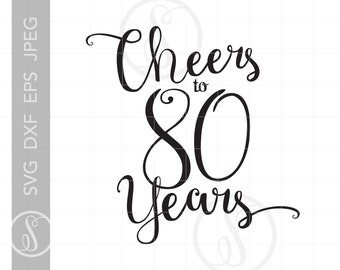 80th Birthday Svg Etsy