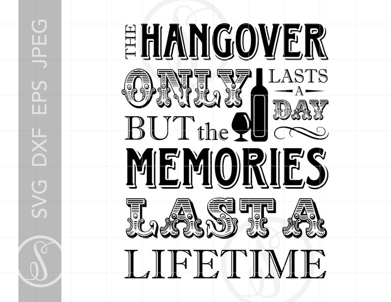 Drinking Quotes Svg Cut Files Hangover Quote Bar Sign Svg Etsy