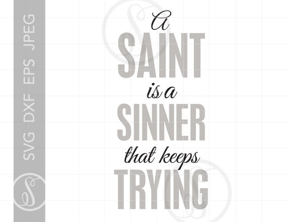 Saint Quote Svg Cut Files Clipart Downloads Religious Quotes Etsy