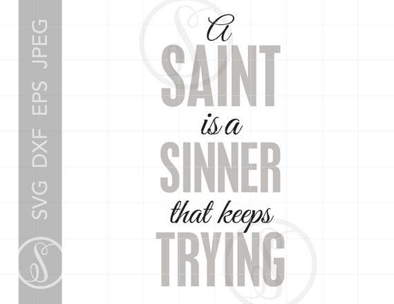 Saint Quote Svg Cut Files Clipart Downloads Religious Quotes Etsy