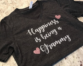 Happiness is being a nana shirt, happiness is being a grammy shirt, happiness is being a granny shirt, happiness is being a grandma shirt