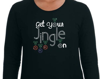 7e1706e1 Clear Swarovski Crystal rhinestones with red, green & blue rhinestone  ladies Christmas bling shirt or hoodie with Get Your Jingle On design.