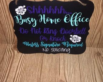 Do Not Disturb|Do not Ring Doorbell|Home office