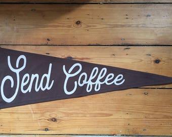Send Coffee Pennant Flag
