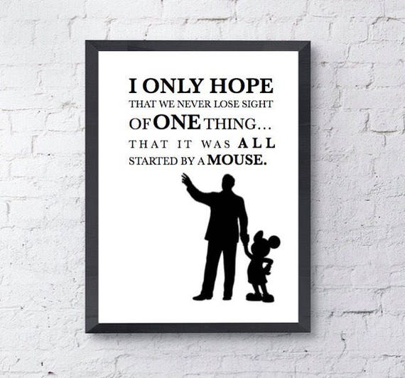 It Was All Started By A Mouse Disney Print Disney Quote Etsy