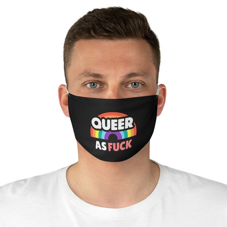 Queer as fuck unisex Fabric face mask gay lesbian bdsm