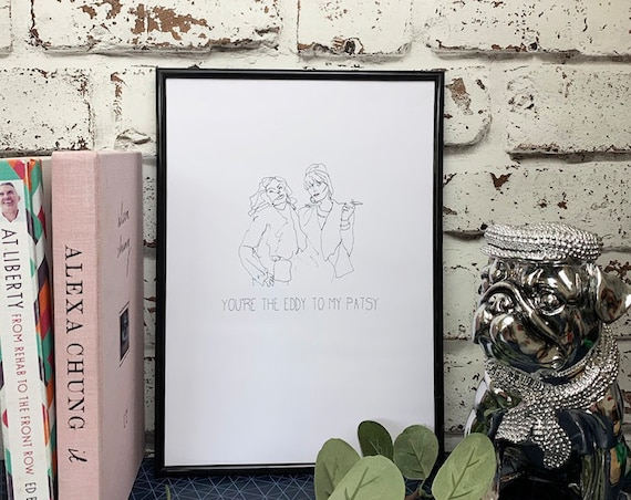 Eddy to Patsy - Absolutely Fabulous Print
