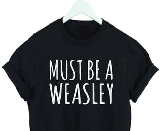 Must Be A T-shirt  fashion woman top slogan tee t shirt
