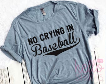 Baseball mom shirt,baseball tank top,baseball shirt,custom baseball shirt,distressed baseball shirt,baseball tank top, no crying in baseball