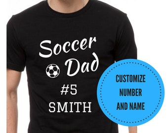 48a1b2273 Custom Soccer Dad Shirt Gift for Dad Fathers Day Shirt Support Your Team Shirt  Sports Team Name Personalized Dad Tee Soccer Tee TSC053