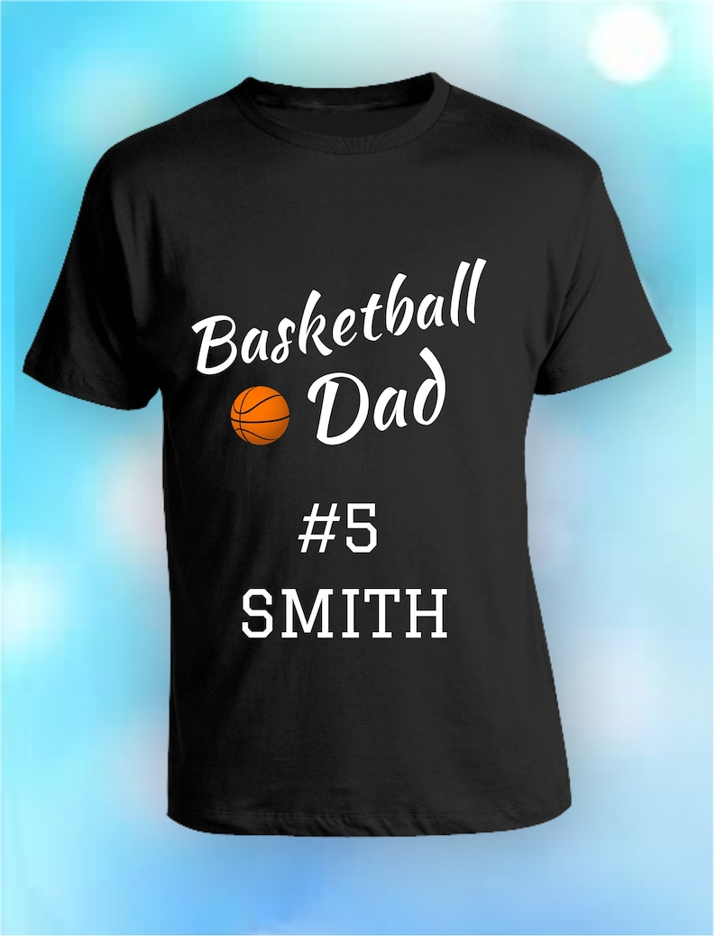 bd1b63d6c Custom Basketball Dad Shirt Gift for Dad Fathers Day Shirt