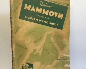 1942 Mammoth Collection of Modern Piano Music, Hugo Frey, Robbins Mammoth Collection, Vintage Piano Music Book, Mammoth Collection #10
