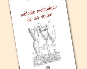 Mélodie Mécanique De Ma Jambe