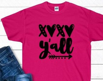91d03623 XOXO Y'all Tshirt Unisex Shirts Valentines Day Valentines Shirts Valentine  Y'all Custom Tshirts Cute Tshirts Southern