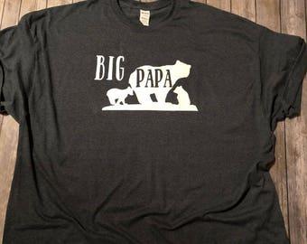 24ae6f307f0 Big Papa Custom T Shirt