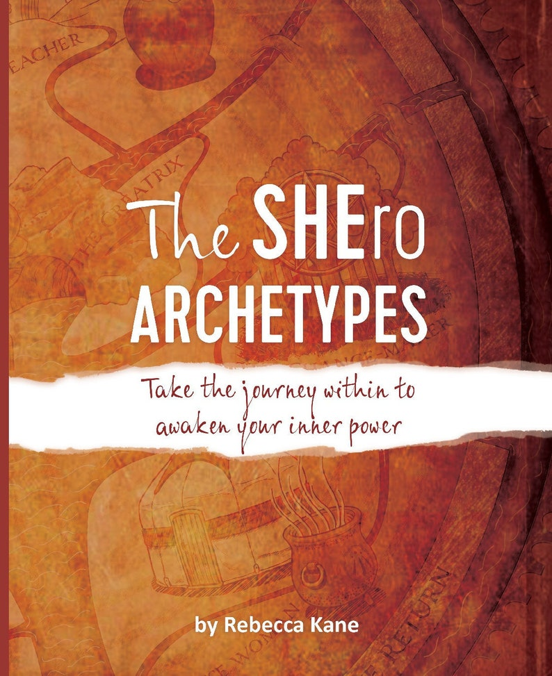 The SHEro Archetypes  Take the journey within to awaken your image 0