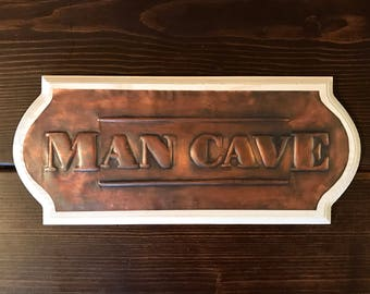 Man Cave Sign   Copper Sign   Rustic Farmhouse Copper Home Decor