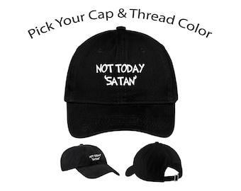 Not Today Satan Dad Cap 7a21aad87ecc
