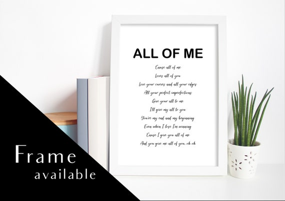 John Legend ALL OF ME Personalised or plain SONG WORDS PRINT A5 A4 A3 any colour
