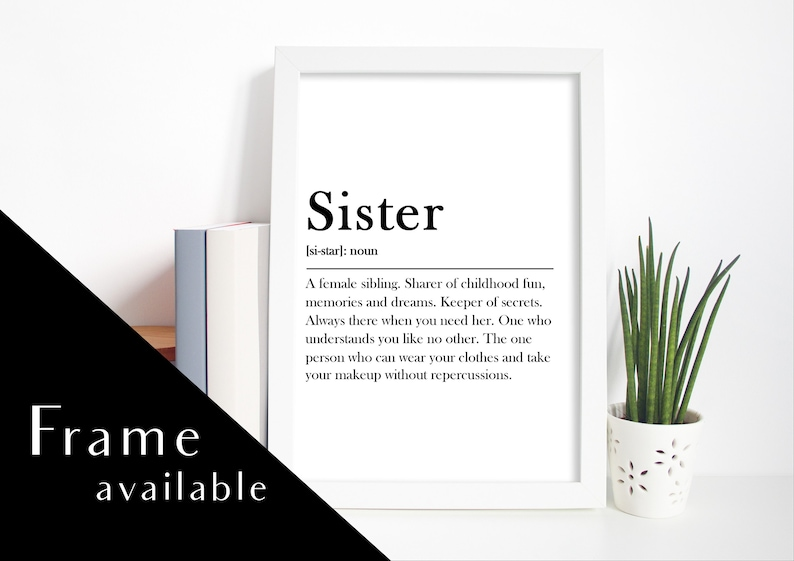 SISTER MEANING  SISTER definition  Sister prints framed prints wall  art home Prints prints wall art home decor art Sister gift Sister Ideas