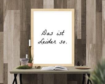 German Quote Art Print, Das ist Leider so, Printable Art, Home Decor, Kitchen Art, Quote, Digital Download, 4x6 & 8x10
